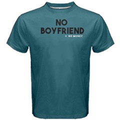 No boyfriend - Men s Cotton Tee