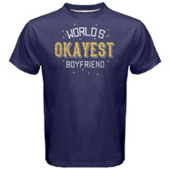 World s okayest boyfriend - Men s Cotton Tee