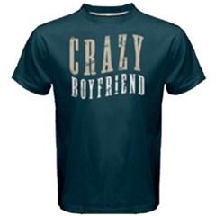 Crazy boyfriend - Men s Cotton Tee