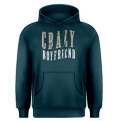 Crazy Boyfriend   Men s Pullover Hoodie