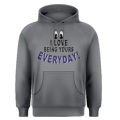 I love being yours everyday - Men s Pullover Hoodie