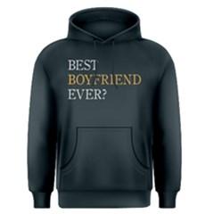 Best boyfriend ever ? - Men s Pullover Hoodie