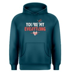You Are Not My Everything   Men s Pullover Hoodie