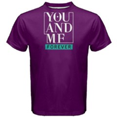 You and me forever - Men s Cotton Tee