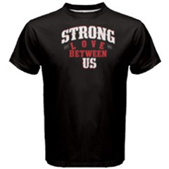 Black strong love between us  Men s Cotton Tee