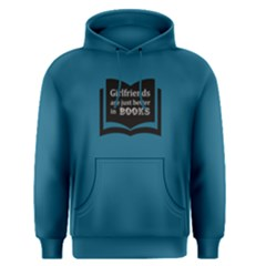 Blue girlfriends are just better in books Men s Pullover Hoodie