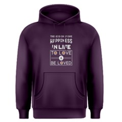 Purple Happiness Is To Love And Be Loved Men s Pullover Hoodie
