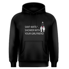 Black Save Water Shower With Your Girlfriend Men s Pullover Hoodie