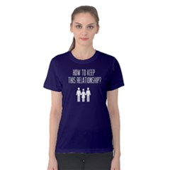 How To Keep This Relationship   Women s Cotton Tee