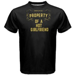 Black property of a hot girlfriend Men s Cotton Tee