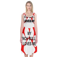 My French Bulldog Loves Me Midi Sleeveless Dress