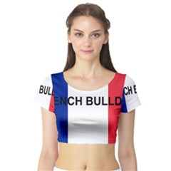 French Bulldog France Flag Short Sleeve Crop Top (Tight Fit)