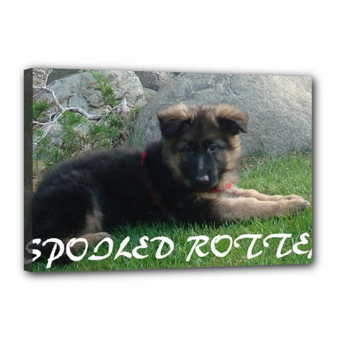 Spoiled Rotten German Shepherd Canvas 18  x 12