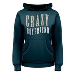 Crazy boyfriend - Women s Pullover Hoodie