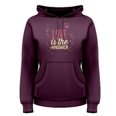 Purple love is the answer  Women s Pullover Hoodie