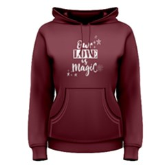Red our love is magic  Women s Pullover Hoodie