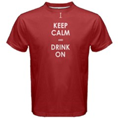 Red Keep Calm And Drink On  Men s Cotton Tee