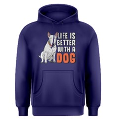 Life is better with a dog - Men s Pullover Hoodie