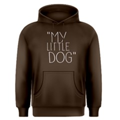 My little dog - Men s Pullover Hoodie