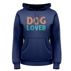 Dog lover -  Women s Pullover Hoodie