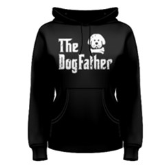 The dogfather - Women s Pullover Hoodie