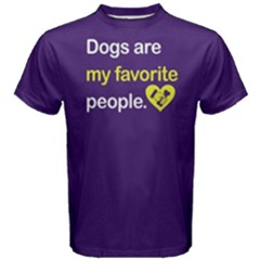 Dogs are my favorite people - Men s Cotton Tee