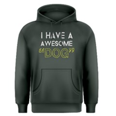 I have a awesome dog - Men s Pullover Hoodie
