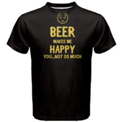 Black Beer Makes Me Happy  Men s Cotton Tee
