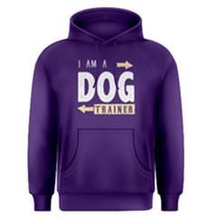 I Am A Dog Trainer   Men s Pullover Hoodie
