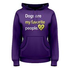 Dogs Are My Favorite People   Women s Pullover Hoodie