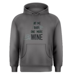Grey hit me baby one more wine  Men s Pullover Hoodie
