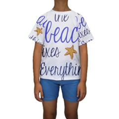 The Beach Fixes Everything Kids  Short Sleeve Swimwear