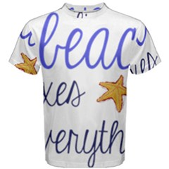 The Beach Fixes Everything Men s Cotton Tee