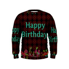 Happy Birthday! Kids  Sweatshirt