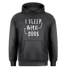 I Sleep With Dogs   Men s Pullover Hoodie
