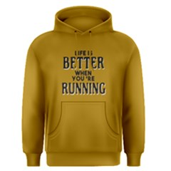 Life is better when you re running - Men s Pullover Hoodie