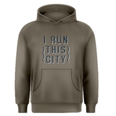 I Run This City   Men s Pullover Hoodie
