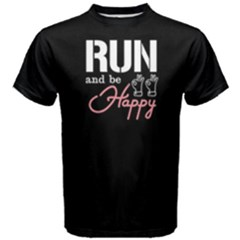 Run And Be Happy   Men s Cotton Tee