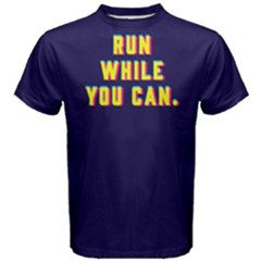 Run While You Can   Men s Cotton Tee
