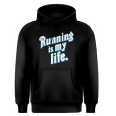 Running Is My Life   Men s Pullover Hoodie