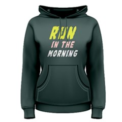 Run In The Morning   Women s Pullover Hoodie