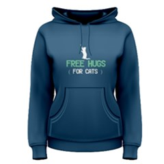 Blue Free Hugs For Cats  Women s Pullover Hoodie