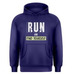 Run And Find Yourself   Men s Pullover Hoodie