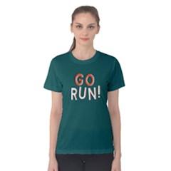Go run - Women s Cotton Tee