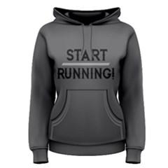 Start Running   Women s Pullover Hoodie