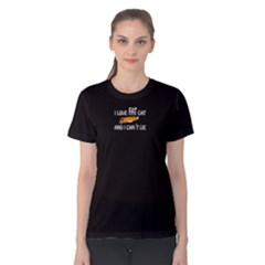 Black i love fat cat and  i can t lie  Women s Cotton Tee