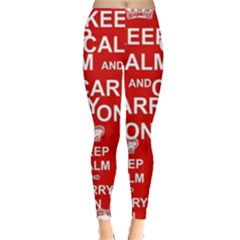 Keep Calm And Carry On Leggings