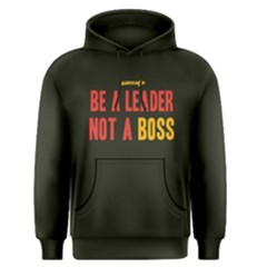 Be A Leader Not A Boss   Men s Pullover Hoodie