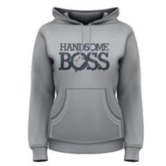 Handsome Boss   Women s Pullover Hoodie