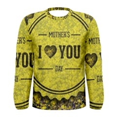 Happy Mother Day Men s Long Sleeve Tee